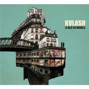 "Kalash ""La valse des invisibles"""