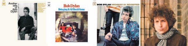 Pochettes : Another Side of Bob Dylan, 1964 - Bringing It All Back Home, 1965 - Highway 61 Revisited, 1965 - Blonde on Blonde