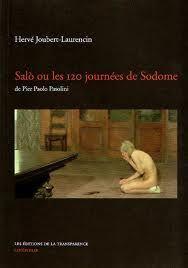 Hervé Joubert-Laurencin - Salo ou les 120 journées de Sodome