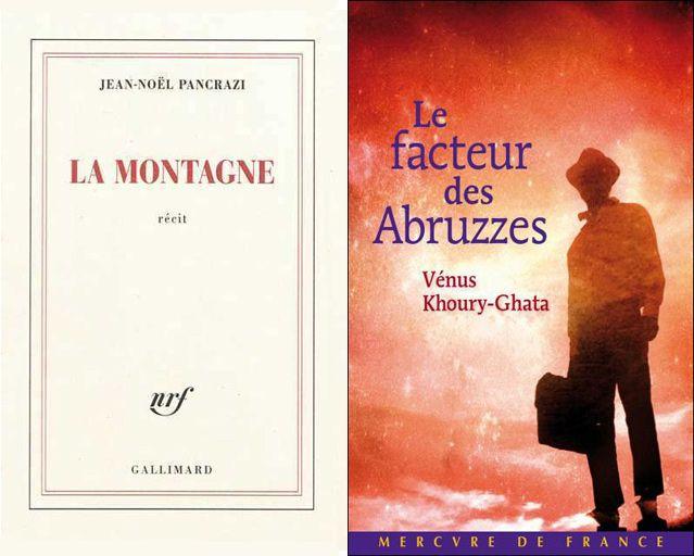 """Couvertures de  """"La montagne"""" de Jean-Nöel Pancrazi  et de """"Le facteur des abbruzzes"""" de Vénus Khoury-Ghata"""