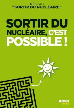 Sortir du nucléaire c'est possible