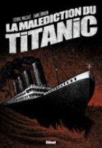 La malédiction du Titanic
