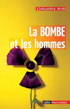 La bombe et les hommes