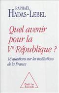 Quel avenir pour la Ve République ?