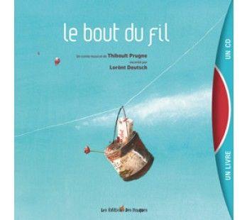 Lorant Deutsch - Le bout du fil