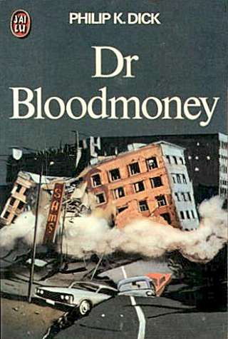 """Dr. Bloodmoney"" de Philip K. Dick"