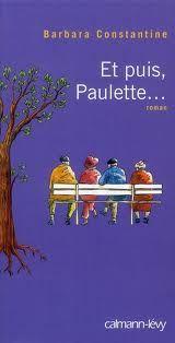 Et puis Paulette...