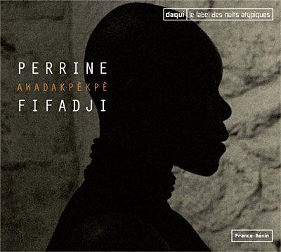 Awadakpèkpè - Perrine Fifadji