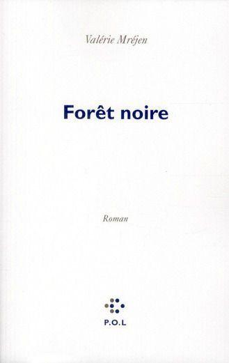 Forêt noire - Valérie Mréjen