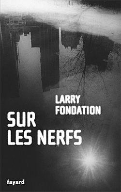 """Livre """"Sur les Nerfs"""""""