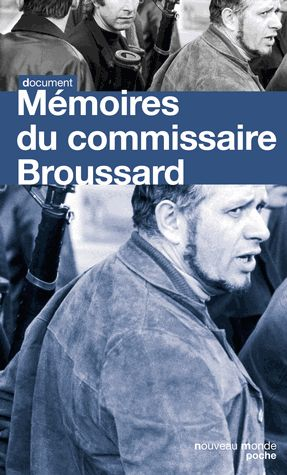 Mémoires du Commissaire Broussard