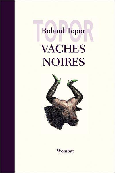 Vaches noires - Roland Topor