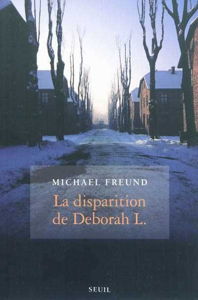 Michael Freund - La disparition de Deborah L.