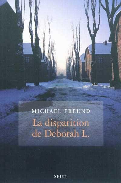 Michael Freund - La disparition de Deborah L.