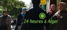 mars 2012. 24h à Alger