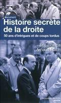 Histoire secrète de la droite