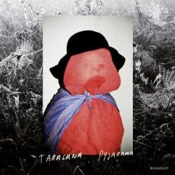 Taragana Pyjarama