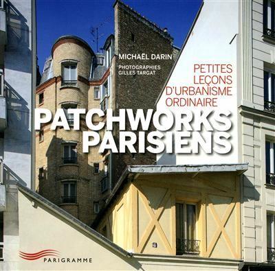 Patchworks parisiens, de Michaël Darin