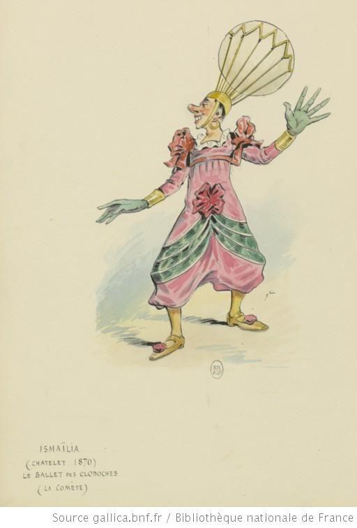 La Comète dans Le Ballet des clodoches d'Ismaïlia. Châtelet, 1870.