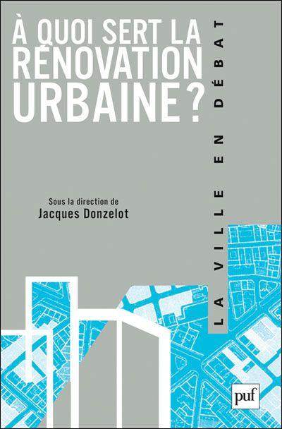A quoi sert la rénovation urbaine