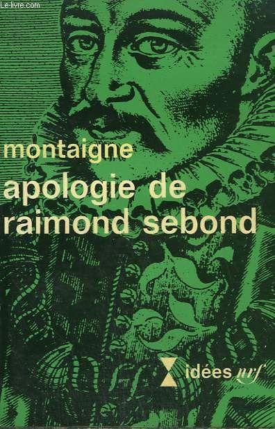 Montaigne apologie de raimond sebond