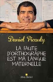 Daniel Picouly La faute d'orthographe