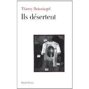 Thierry Beinstingel, Ils désertent