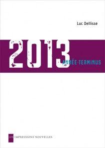 2013: année terminus