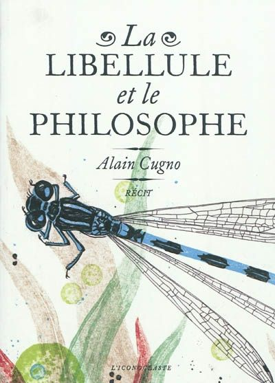 la libellule et le philosophe