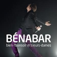 "Bénabar ""bien l'bonsoir m'sieurs dames"""