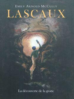 Lascaux : la découverte de la grotte