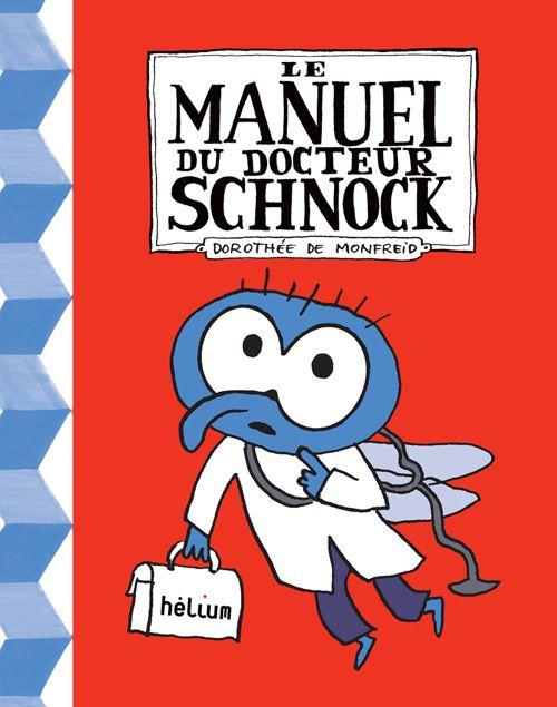 le manuel du Dr Schnock