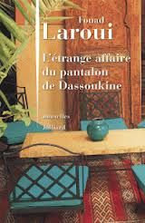 Pantalon de Dassoukine - Fouad Laroui