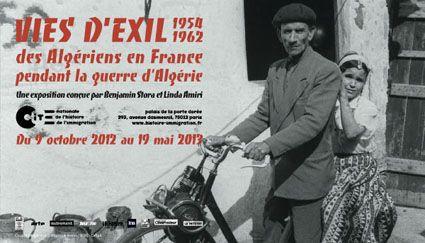 VIES D'EXIL 1954 -1962  des Algériens en France pendant la guerre d'Algérie