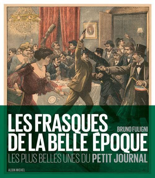 Les plus belles Unes du Petit Journal