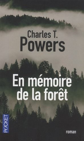 """En mémoire de la forêt"""" de Charles T. Powers chez Pocket"""