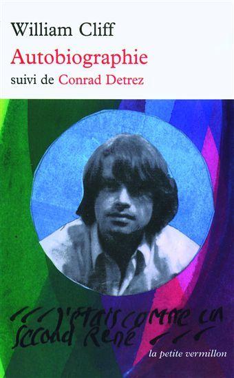 'Autobiographie, suivi de Conrad Detrez' de William Cliff