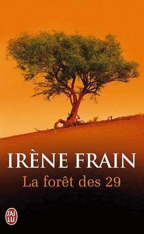 La forêt des 29 / Irène frain
