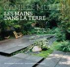 Les mains dans la terre de Camille Muller Editions Ulmer