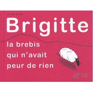 Brigitte, la brebis qui n'a peur de rien