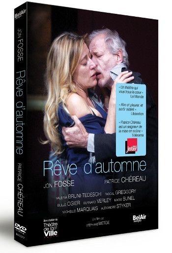 Rêve d'Automne : la pièce de Chéreau en DVD
