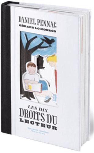 es dix droits du lecteur de Daniel Pennac et Gerard Lo Monaco sont édités chez Gallimard Jeunesse