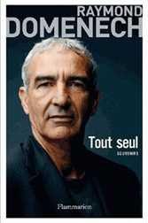 Tout seul, Raymond Domenech