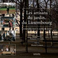 Les artisans du jardin du Luxembourg