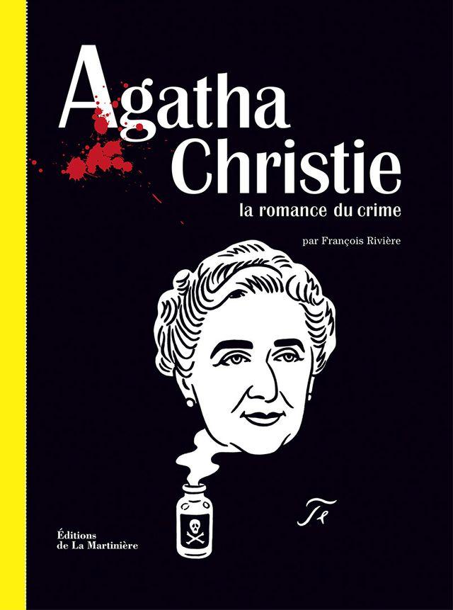 Agatha Christie, la romance du crime, édité à la Martinière