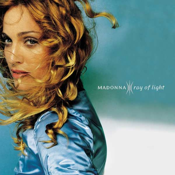 Ray of Light - Madonna / 1998