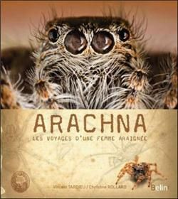 Arachna, les voyages d'une femme araignée
