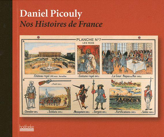 Nos histoires de France  de Daniel Picouly