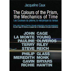 Jacqueline Caux, Les couleurs du prisme, la mécanique du temps.