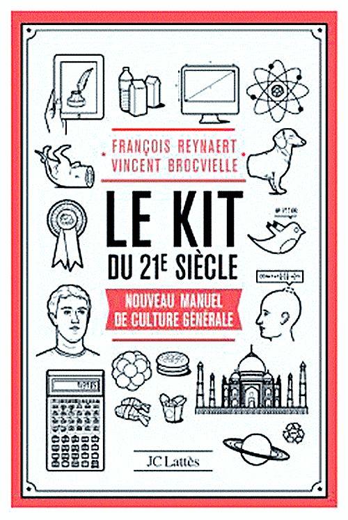 Le kit du XXI siècle